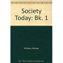 Society Today: Bk. 1