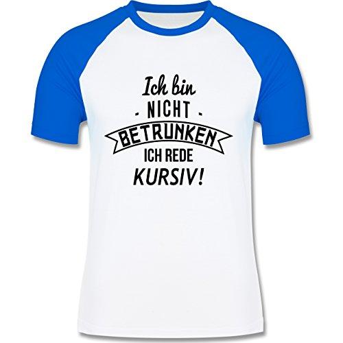 Sprüche - Ich bin nicht betrunken! Ich rede kursiv - zweifarbiges Baseballshirt für Männer Weiß/Royalblau