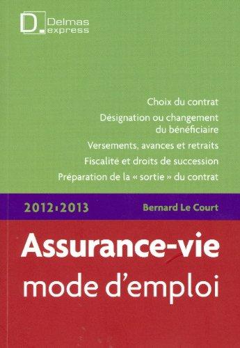 Assurance-vie, mode d'emploi 2012-2013