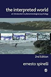 The Interpreted World: An Introduction To Phenomenological Psychology