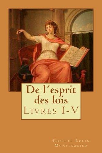 De lesprit des lois: Livres I-V