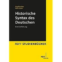 Historische Syntax des Deutschen: Eine Einführung (Narr Studienbücher)