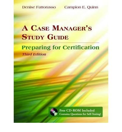 [(A Case Manager's Study Guide: Preparing for Certification)] [Author: Denise Fattorusso] published on (April, 2007)