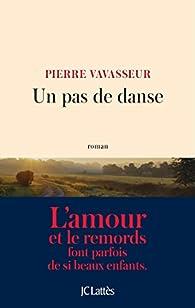 Un pas de danse par Pierre Vavasseur