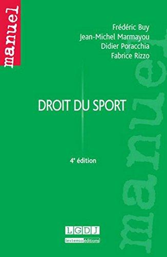 Droit du sport par Frédéric Buy, Jean-Michel Marmayou, Didier Poracchia, Fabrice Rizzo