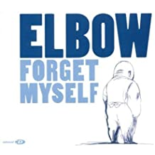 Forget Myself Pt 2 by Elbow (2004-05-03)