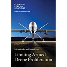 Limiting Armed Drone Proliferation (English Edition)