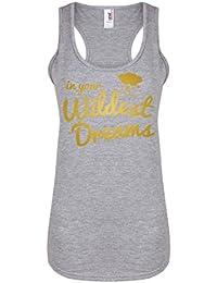 In Your Wildest Dreams - Light Grey - Women's Racerback Vest - Fun Slogan Tank Top