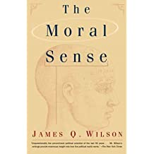 (THE MORAL SENSE) BY Wilson, James Q.(Author)Paperback on (11 , 1997)