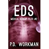 EDS (Medical Kidnap Files Book 2) (English Edition)
