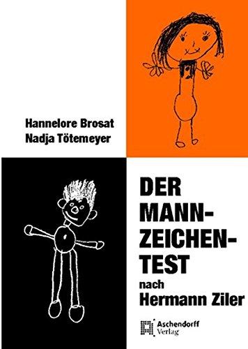 Der Mann-Zeichen-Test nach Hermann Ziler