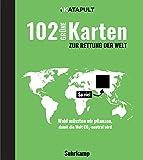 102 grüne Karten zur Rettung der Welt (suhrkamp taschenbuch)