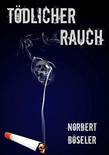 Tödlicher Rauch: Short Story (Deutsche Zigaretten-etui)
