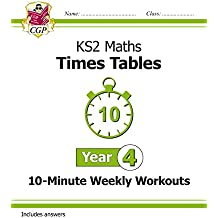 New KS2 Maths: Times Tables 10-Minute Weekly Workouts - Year 4 (CGP KS2 Maths)