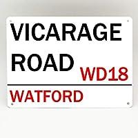 Inga Watford F.C. - Placa de Metal con Texto en inglés Vicarage Road Fútbol Man (20 x 30 cm)