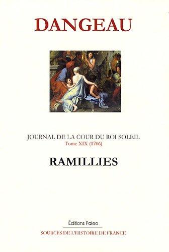 Journal d'un courtisan à la Cour du Roi Soleil : Tome 19, Ramillies (1706) par Marquis de Dangeau