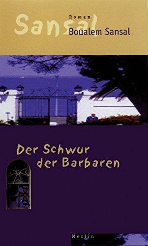 Der Schwur der Barbaren: Roman