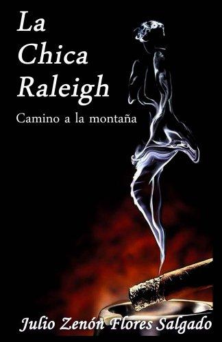 La chica Raleigh (Camino a la montaña n 1)