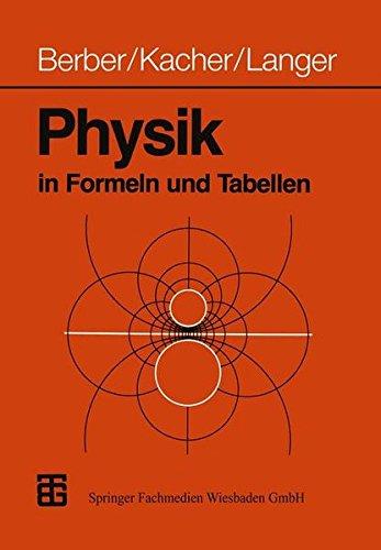Physik in Formeln und Tabellen (German Edition)
