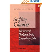 Oxford Student Texts: Chaucer: The General Prologue to the Canterbury Tales