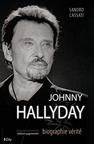 JOHNNY HALLYDAY BIOGRAPHIE VERITE
