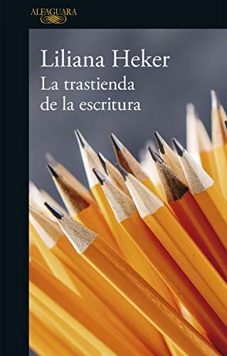 La trastienda de la escritura eBook: Heker, Liliana: Amazon.es ...