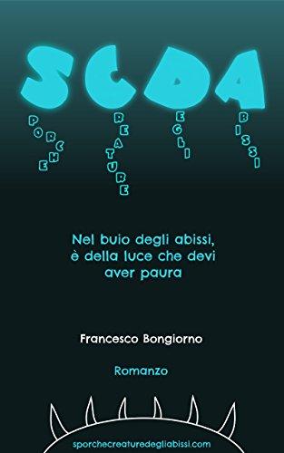 Sporche Creature Degli Abissi (Italian Edition)