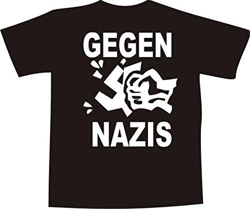 T-Shirt Gegen Nazis bedruckt NEU Schwarz