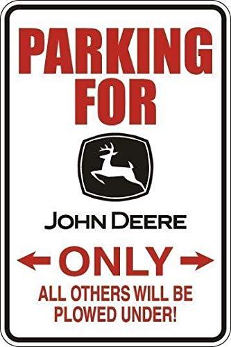 PotteLove Parking for John Deere Only Dekoration, lustiges Aluminium-Blechschild, 20,3 x 30,5 cm (John Deere Parking)