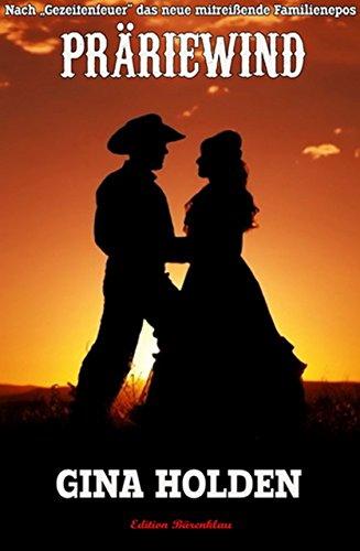 Präriewind: Western Romance Saga