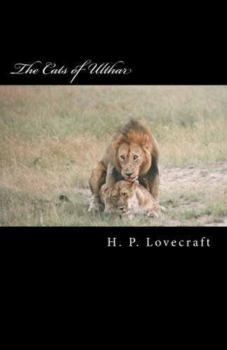 The Cats of Ulthar by H. P. Lovecraft (2014-12-13)