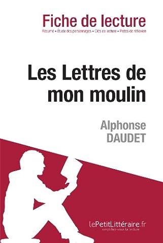 Lettres Moulin Alphonse Daudet - Les Lettres de mon moulin d'Alphonse Daudet