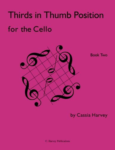 Thirds in Thumb Position for the Cello, Book Two