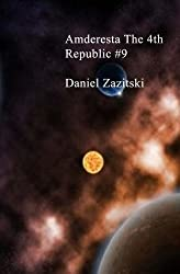 Amderesta The 4th Republic #9 (Amderesta The 3rd/4th Republic Book 10) (English Edition)