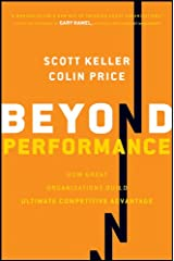 Beyond Performance: How Great Organizations Build Ultimate Competitive Advantage Hardcover