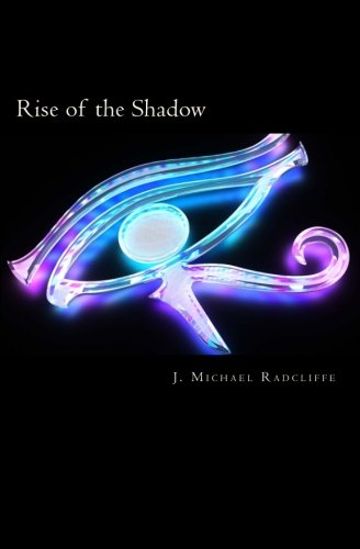 Rise of the Shadow: Volume 3 (Beyond the Veil)