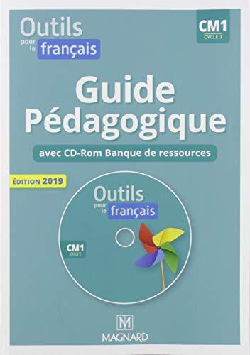 Outils pour le français CM1 cycle 3 : Guide pédagogique (1Cédérom)