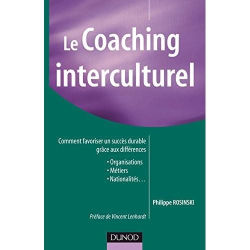 Le coaching interculturel - Comment favoriser un succès durable grâce aux différences