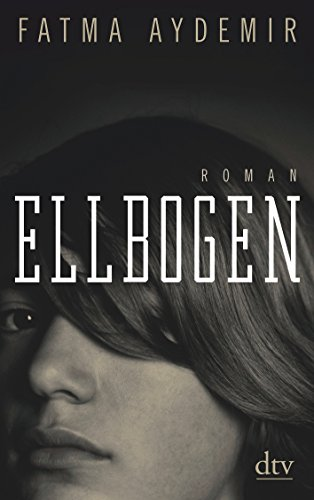 Ellbogen: Roman
