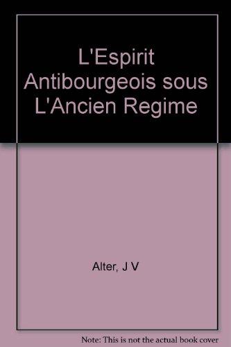 lespirit-antibourgeois-sous-lancien-regime