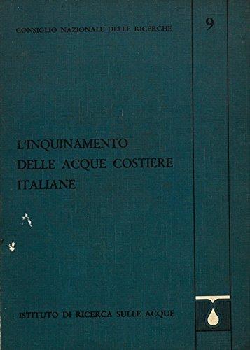 L'inquinamento delle acque costiere italiane. Stima del carico inquinante e possibilita' di verifica su base bibliografica.
