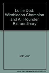 Lottie Dod: Wimbledon Champion and All Rounder Extraordinary