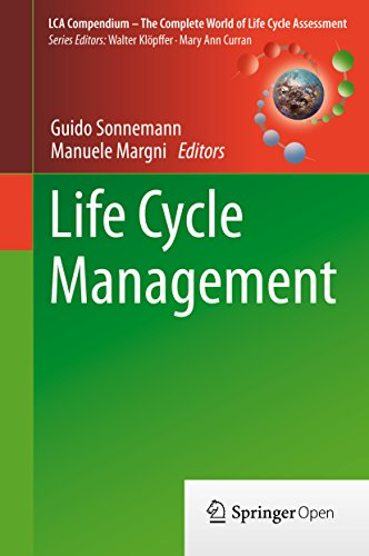 Life Cycle Management (LCA Compendium – The Complete World of Life Cycle Assessment)