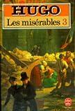 Les Misérables . 3 | Hugo, Victor (1802-1885)