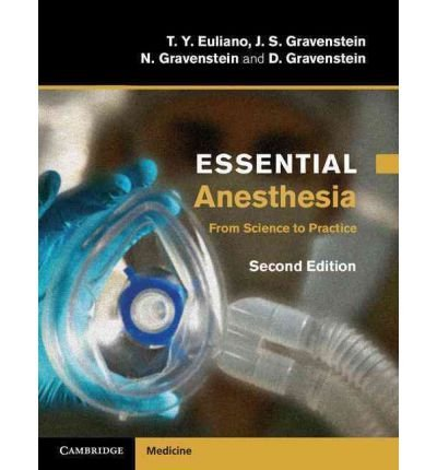 [(Essential Anesthesia: from Science to Practice)] [Author: Tammy Y. Euliano] published on (July, 2011)