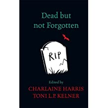 Dead But Not Forgotten: Stories from the World of Sookie Stackhouse by Charlaine Harris (2014-11-27)