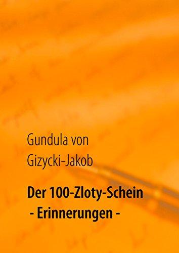 Der 100-Zloty-Schein: Erinnerungen