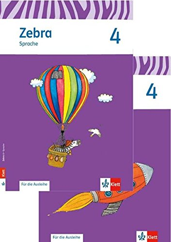 Zebra / Ausgabe ab 2015: Zebra / Paket 4. Schuljahr (Heft Sprache, Heft Lesen/Schreiben zur Ausleihe): Ausgabe ab 2015