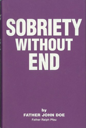 Sobriety Without End by Father John Doe (September 18,1997)