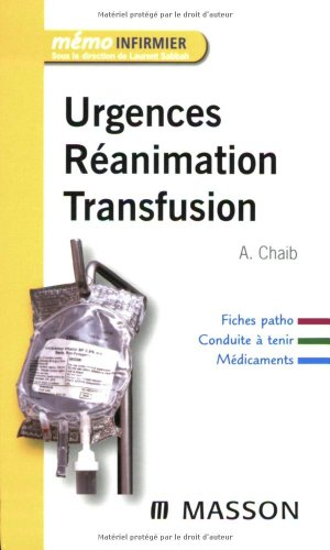 Urgences, ranimation, transfusion